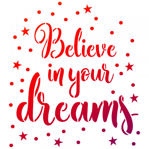 Viva Decor Universal-Schablone, DIN A4, Believe in your dreams
