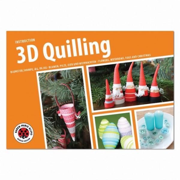 Karen Marie Klip 3D Quilling Instruction (3D Anleitungsheft)