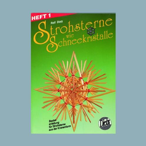 Bastelheft Strohsterne wie Schneekristalle, Rolf Dietz, Heft 1